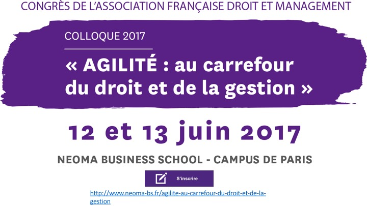 Inscription Congrès de l'Association Française Droit et Management – Colloque 12 et 13 juin 2017 – NEOMA Business School, Paris